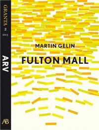 Fulton Mall: en e-singel ur Granta #2 (e-bok)