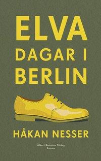 Elva dagar i Berlin (inbunden)