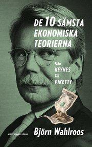 De tio sämsta ekonomiska teorierna : från Keynes till Piketty