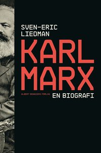 Karl Marx : en biografi (inbunden)