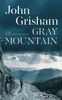 Gray Mountain (inbunden)