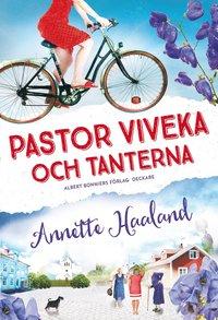 Pastor Viveka och tanterna (inbunden)
