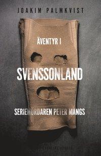 �ventyr i Svenssonland : Seriem�rdaren Peter Mangs (e-bok)
