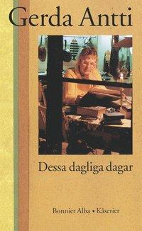 Dessa dagliga dagar : K�serier (e-bok)