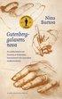 Gutenberggalaxens nova : en essäberättelse om Erasmus av Rotterdam, humanismen och 1500-talets medie