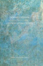 Den romantiska texten : en essä i nio avsnitt
