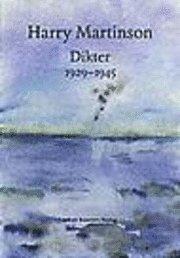 Dikter 1929-1945 (inbunden)