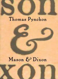 Bokomslag Mason & Dixon (inbunden)