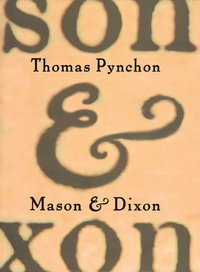 Mason & Dixon (inbunden)