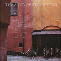 The soul of Stockholm (inbunden)