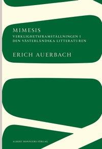 Mimesis: Verklighetsframst�llningen i den v�sterl�ndska litteraturen (h�ftad)