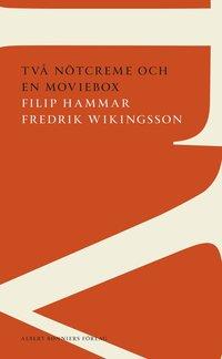 Tv� n�tcreme och en moviebox : hisnande generaliseringar om v�r uppv�xt i DDR-Sverige (pocket)