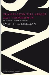 Fr�n Platon till kriget mot terrorismen : De politiska id�ernas historia (h�ftad)