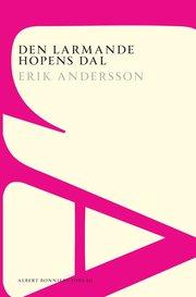 Den larmande hopens dal : roman