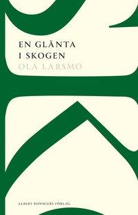 En glänta i skogen : roman (häftad)