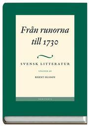 Svensk Litteratur 1. Från Runorna Till 1730