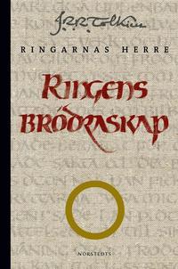 Ringens br�draskap : f�rsta delen av Ringarnas herre (Sagan om ringen) (inbunden)