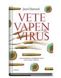 Vete, vapen och virus : en kort sammanfattning av m�nsklighetens historia under de senaste 13000 �ren