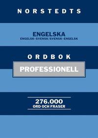 Norstedts engelska ordbok : professionell - Engelsk-svensk/Svensk-engelsk. 276 000 ord och fraser (inbunden)