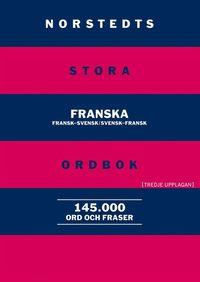 Norstedts stora franska ordbok : fransk-svensk, svensk-fransk (h�ftad)