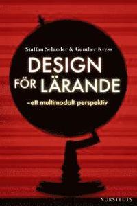 Design f�r l�rande : ett multimodalt perspektiv (kartonnage)