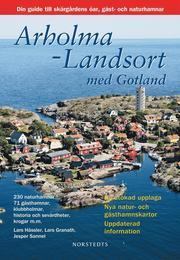 Arholma-Landsort med Gotland : din guide till skärgårdens öar gäst- och naturhamnar