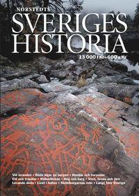 Sveriges historia : 13000 f.Kr - 600 e.Kr. (inbunden)
