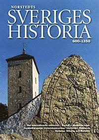 Sveriges historia : 600-1350 (inbunden)