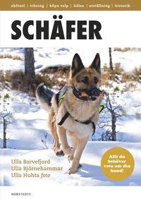 Sch�fer : det mesta du beh�ver veta om din hund (inbunden)