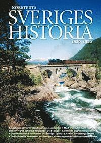 Sveriges historia : 1830-1920 (inbunden)