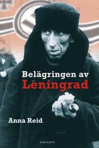 Bel�gringen av Leningrad (inbunden)