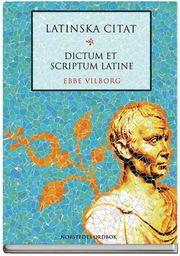 Latinska citat : dictum et scriptum latine