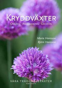 Kryddv�xter  : odling, anv�ndning, lexikon (inbunden)