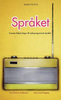 """Spr�ket : svenska folkets fr�gor till radioprogrammet """"Spr�ket"""" (pocket)"""