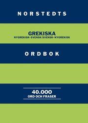 Norstedts grekiska ordbok : Nygrekisk-svensk/Svensk-nygrekisk