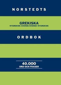 Norstedts grekiska ordbok : Nygrekisk-svensk/Svensk-nygrekisk (h�ftad)