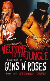 Welcome to the Jungle : legenden om Guns N' Roses (pocket)
