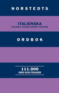 Norstedts italienska ordbok : italiensk-svensk/svensk-italiensk ()