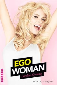 Ego Woman (e-bok)