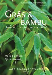 Gräs & bambu : inspiration skötsel lexikon