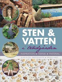 Sten och vatten i tr�dg�rden : inspiration, teknik, material (kartonnage)