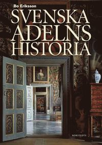 Svenska adelns historia (inbunden)