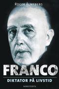 Franco : diktator p� livstid