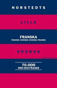 Norstedts lilla franska ordbok - Fransk-svensk/Svensk-fransk (h�ftad)