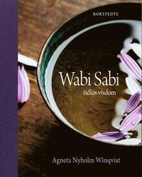 Wabi sabi  : tidl�s visdom (inbunden)