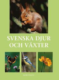 Svenska djur och v�xter (inbunden)