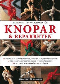 Den kompletta uppslagsboken f�r knopar & reparbeten (inbunden)