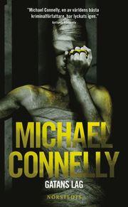 Gatans lag av Michael Connelly