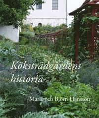 Köksträdgårdens historia (inbunden)