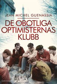 De obotliga optimisternas klubb (inbunden)
